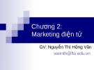 Bài giảng Thương mại điện tử: Chương 2 - GV.Nguyễn Thị Hồng Vân