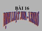 Bài 16: Định luật Jun-Len Xơ - Bài giảng điện tử Vật lý 9 - B.Q.Thanh