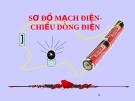 Bài 21:  Sơ đồ dòng điện-chiều mạch điện - Bài giảng điện tử Vật lý 7 - B.Q.Thanh