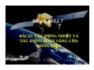 Bài 22: Tác dụng nhiệt TD phát sáng của dòng điện - Bài giảng Vật lý 7 - B.Q.Thanh