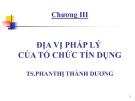 Bài giảng Pháp luật ngân hàng: Chương 3 - TS. Phan Thị Thành Dương