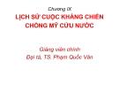 Bài giảng Lịch sử chiến tranh và nghệ thuật quân sự Việt Nam: Chương 9 - Đại tá.TS. Phạm Quốc Văn