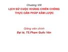 Bài giảng Lịch sử chiến tranh và nghệ thuật quân sự Việt Nam: Chương 8 - Đại tá.TS. Phạm Quốc Văn