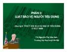 Bài giảng Luật bảo vệ người tiêu dùng: Chương 9 - TS Nguyễn Thị Vân Anh