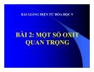 Slide bài Một số oxit quan trọng - Hóa 9 - GV.Phạm V.Minh