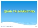 Bài giảng Quản trị marketing: Chương 3 - Ths.Nguyễn Tường Huy
