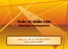 Bài giảng Quản trị chiến lược: Chương 1 - Ts.Lê Thị Thu Thủy