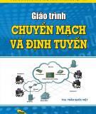 Giáo trình chuyển mạch và định tuyến - CĐ CNTT Hữu nghị Việt - Hàn