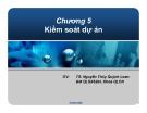 Bài giảng Quản lý dự án: Chương 5 - TS. Nguyễn Thúy Quỳnh Loan
