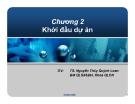 Bài giảng Quản lý dự án: Chương 2 - TS. Nguyễn Thúy Quỳnh Loan