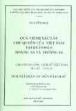 Tóm tắt luận văn tiến sĩ: Quá trình xác lập chủ quyền của Việt Nam tại Quần đảo Hoàng Sa và Trường Sa