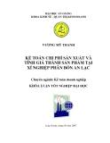 Luận văn: Kế toán chi phí sản xuất và tính giá thành sản phẩm tại xí nghiệp phân bón An Lạc