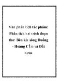 Phân tích hai trích đoạn thơ: Bên kia sông Đuống - Hoàng Cầm và Đất nước