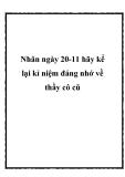 Bài văn mẫu: Nhân ngày 20-11 hãy kể lại kỉ niệm đáng nhớ về thầy cô cũ