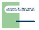 Bài giảng Các vấn đề quốc tế trong quản trị chuỗi cung ứng
