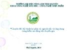 Chuyên đề: Kỹ thuật lai phân tử, nguyên tắc và ứng dụng trong kiểm tra động vật chuyển gen