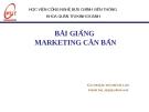 Bài giảng Marketing căn bản - GV.Phạm Thị Minh Lan