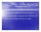 Bài giảng Nguyên lý và dụng cụ cắt: Chương 7 - Cao Thanh Long