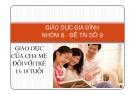 Giáo dục gia đình - Giáo dục của cha mẹ đối với trẻ 13 - 18 tuổi