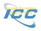 Bài giảng So sánh Incoterms 2000 và 2010
