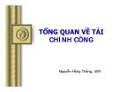 Bài giảng Tổng quan về Tài chính công - Nguyễn Hồng Thắng, UEH