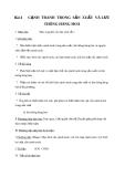 Giáo án GDCD 11 bài 4: Cạnh tranh sản xuất trong lưu thông hàng hóa