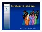 Bài giảng Nguyên lý kế toán: Chương 3 - PGS.TS.Mai Thị Hoàng Minh
