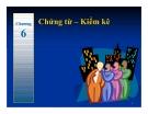 Bài giảng Nguyên lý kế toán: Chương 6 - PGS.TS.Mai Thị Hoàng Minh