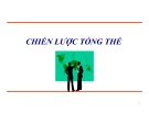 Bài giảng Quản lý chiến lược: Chương 3 - Ts.Lê Thành Long