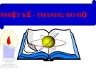 Bài giảng Vật lý 6 bài 22: Nhiệt kế-thang đo độ