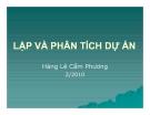 Bài giảng Lập và phân tích dự án: Chương 1 - Lê Hoàng Cẩm Phương
