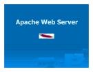 Bài giảng Tổng quan về Linux - Chương 9: Apache Web Server