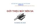 Bài giảng Giới thiệu máy nén SA Fusheng VN 2010