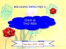 Bài giảng Chính tả: Nghe, viết: Thợ rèn - Tiếng việt 4 - GV.N.Hoài Thanh