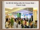 Tiểu luận: Sơ đồ hệ thống siêu thị Ocean Mart