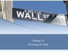 Bài giảng Lý thuyết tài chính tiền tệ: Chương 4