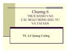 Bài giảng Phân tích chính sách thuế: Chương 6 - Ts. Lê Quang Cường