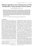 Efficient Algorithms and Architectures for Field Multiplication Using Gaussian Normal Bases
