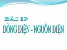 Bài giảng Dòng điện-nguồn điện - Vật lý 7 - GV. H.Đ.Khang