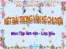 Bài giảng Tập làm văn: Kết bài trong văn kể chuyện - Tiếng việt 4 - GV.N.Hoài Thanh