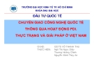 Thuyết trình: Chuyển giao công nghệ quốc tế thông qua hoạt động FDI. Thực trạng và giải pháp ở Việt Nam
