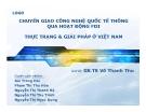 Thuyết trình: Chuyển giao công nghệ quốc tế thông qua hoạt động FDI thực trạng & giải pháp ở Việt Nam