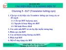 Bài giảng Cấu kiện điện tử và quang điện tử: Chương 5 - Ths. Trần Thục Linh
