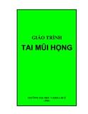 Giáo trình Tai mũi họng: Phần 1 - ĐH Y khoa Huế