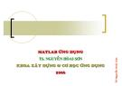 Bài giảng Matlab ứng dụng: Phần I - TS. Nguyễn Hoài Sơn