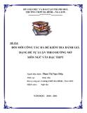 SKNN: Đổi mới công tác ra đề kiểm tra đánh giá dạng đề tự luận theo hướng mở môn Ngữ Văn bậc THPT