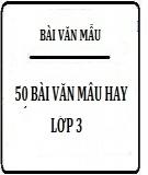 50 Bài văn mẫu hay lớp 3