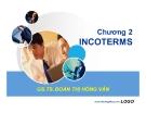 Bài giảng Quản trị xuất nhập khẩu: Chương 2 - GS.TS. Đoàn Thị Hồng Vân