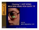 Bài giảng Quản trị xuất nhập khẩu: Chương 7 - GS.TS. Đoàn Thị Hồng Vân