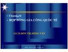 Bài giảng Quản trị xuất nhập khẩu: Chương 8 - GS.TS. Đoàn Thị Hồng Vân